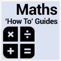 Maths - How To Sheets